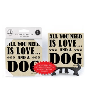 All You Need Is Love And A Dog  coaster