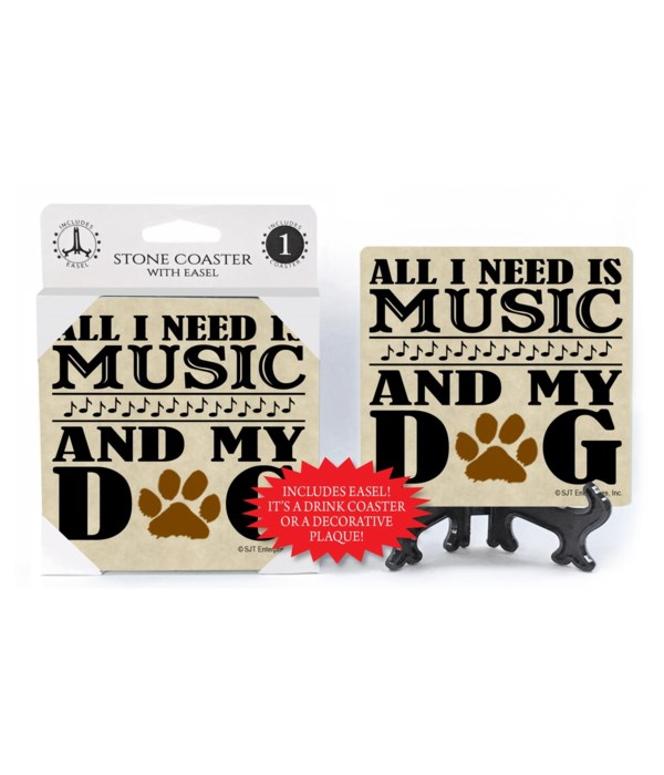 All I need is music and my dog  coaster