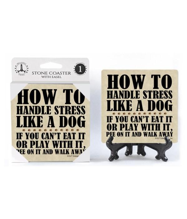 How to handle stress like a dog: if you