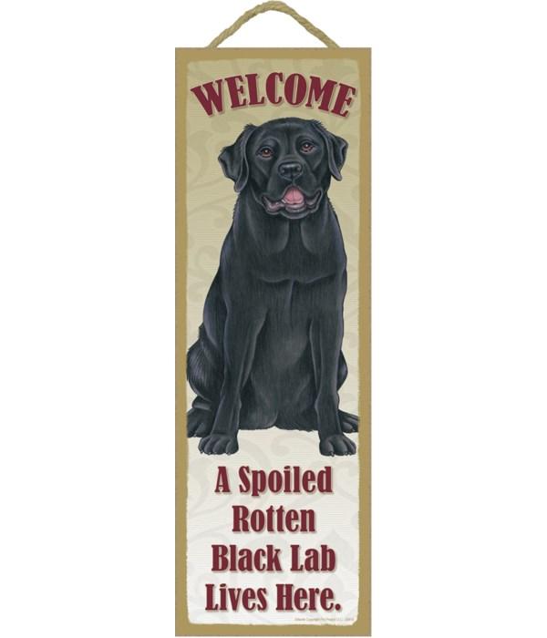 Black Lab Spoiled 5x15 plaque