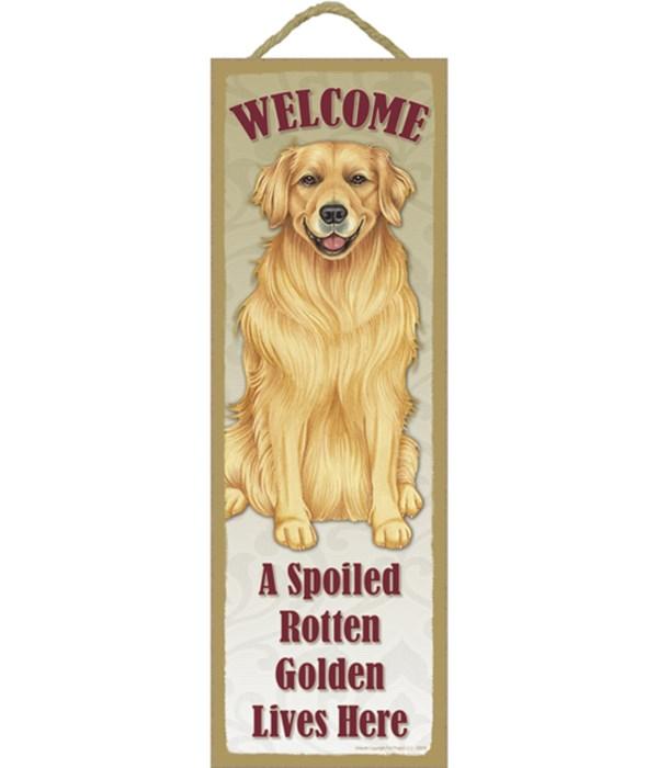 Golden Retriever Spoiled 5x15 plaque
