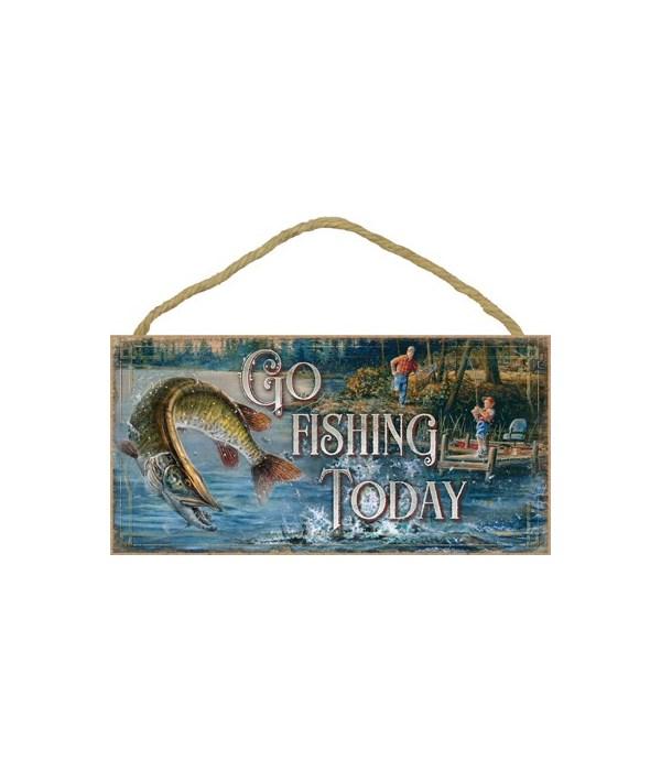 Go Fishing Today 5x10