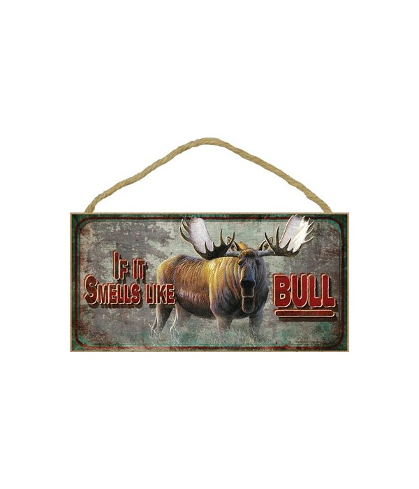 If it smells like Bull 5x10