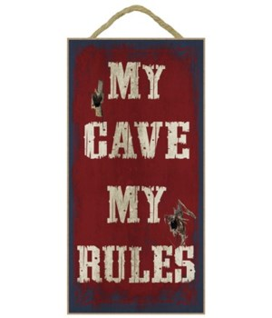 My Cave. My Rules. 5x10
