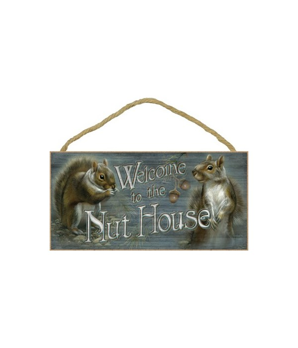 Welcome to the Nut House 5x10