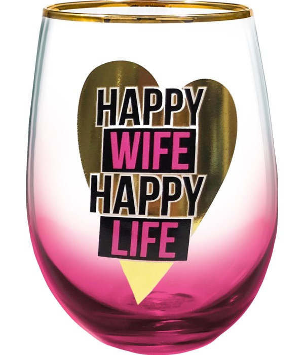HAPPY WIFE STEMLESS GLASS