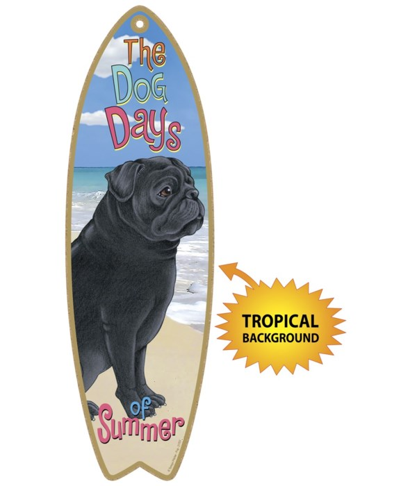 Surfboard with Tropical bkgd -  Pug (Bla