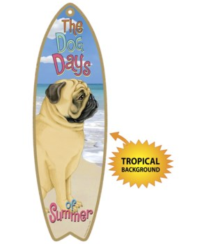 Surfboard with Tropical bkgd -  Pug (Tan