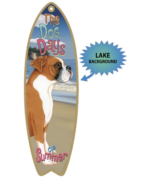 Surfboard with Lake bkgd -  Boxer (uncro