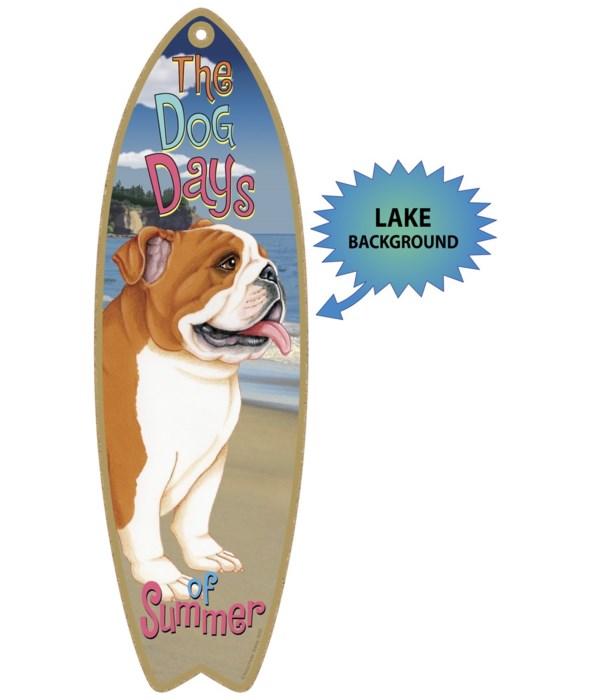 Surfboard with Lake bkgd -  Bulldog