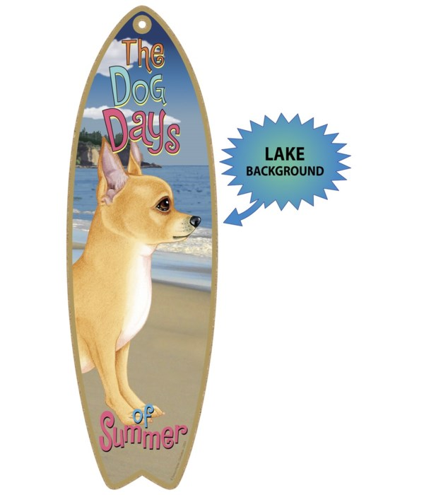 Surfboard with Lake bkgd -  Chihuahua (T