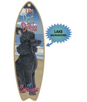 Surfboard with Lake bkgd -  Poodle (Blac