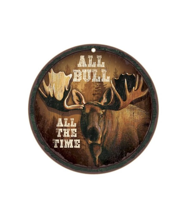 """All Bull All the time 10"""" D"""