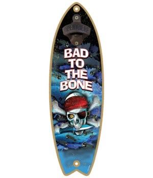 Bad to the bone - Surfboard bottle opene