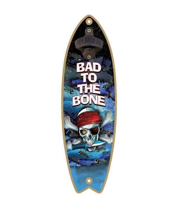 Bad to the bone - Surfboard bottle opene
