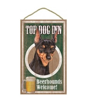 Top Dog Beerhound 10x16 Miniature Pinsc