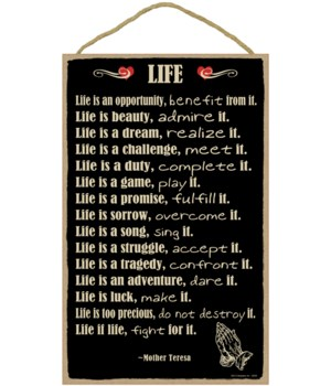 "Mother Teresa - Life Quote  "" Life is an"