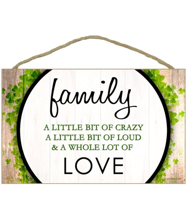 Family - A little bit of crazy, A little
