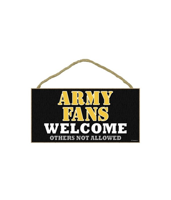 Army welcome sign