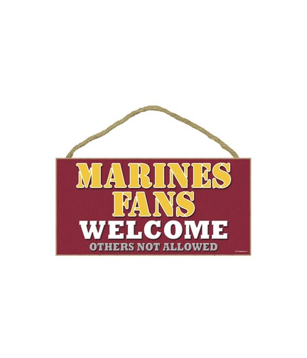 Marines (US Military) welcome sign
