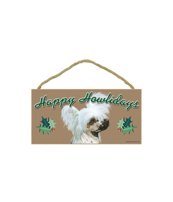 Chinese Crested  Howliday 5x10