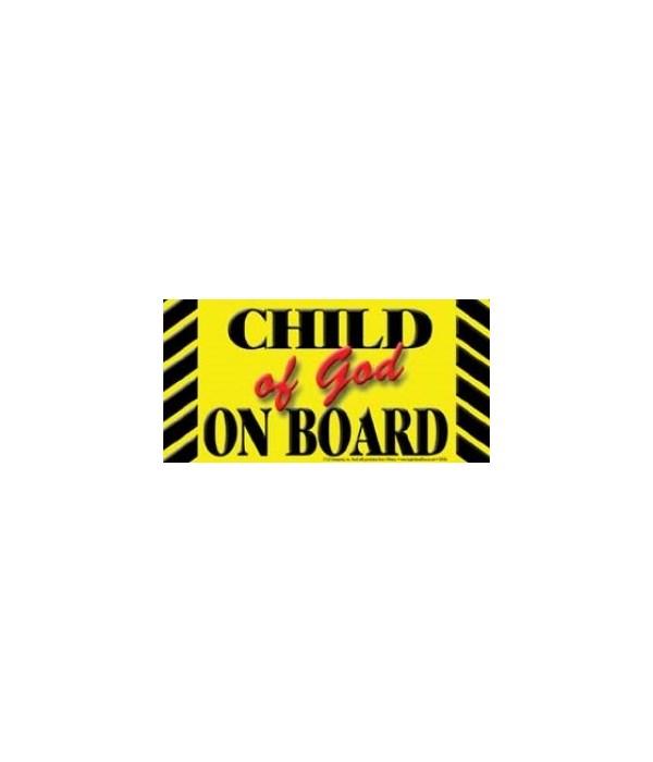 Child of God on board. 4x8 Car Magnet