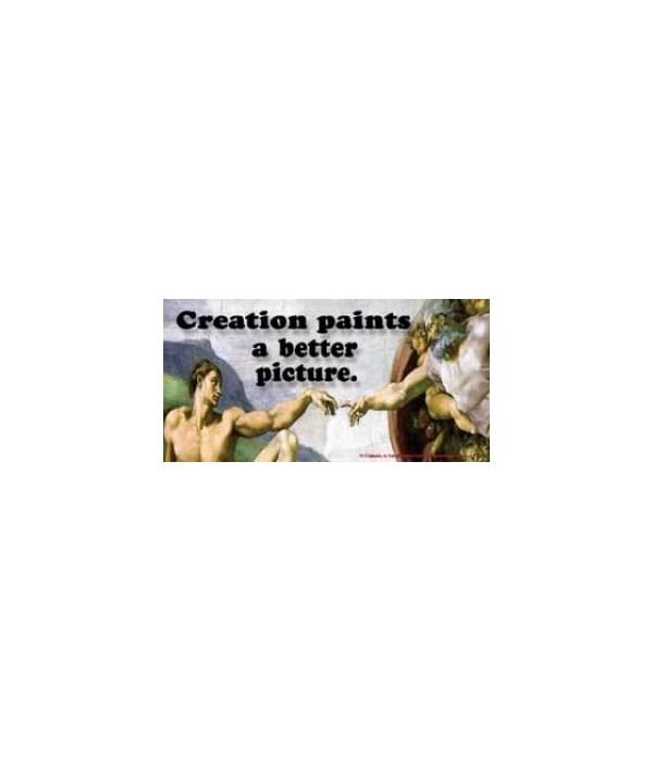 Creation paints a better picture. 4x8 Ca
