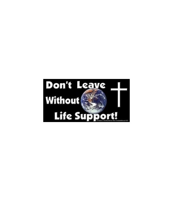Don't leave Earth without Life Support.
