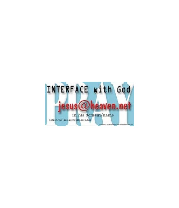 Interface with God.  4x8 Car Magnet