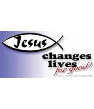 Jesus changes lives for good. 4x8 Car Ma