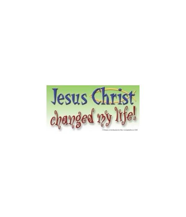 Jesus Christ changed my life. 4x8 Car Ma