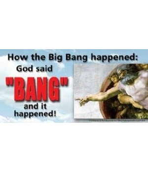 "How the ""big bang"" happened: God said ""B"