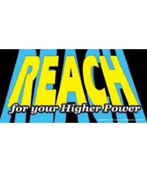 Reach for your Higher Power. 4x8 Car Mag