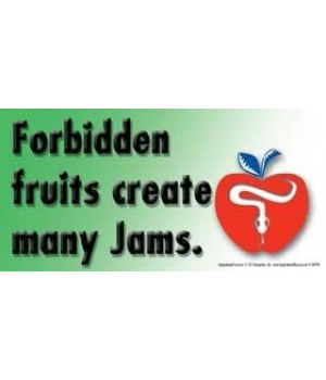 Forbidden fruits produce lots of jam. 4x