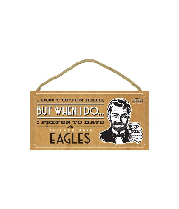 I prefer to hate Philadelphia Eagles
