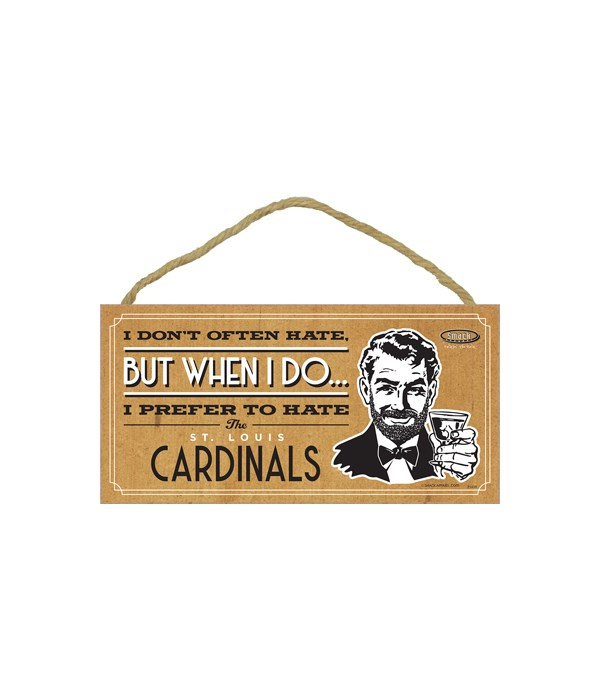 I prefer to hate St. Louis Cardinals
