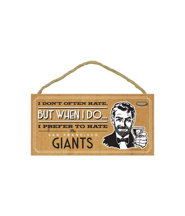 I prefer to hate San Francisco Giants