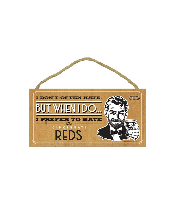 I prefer to hate Cincinnati Reds