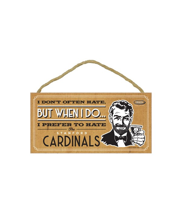 I prefer to hate Stanford Cardinals