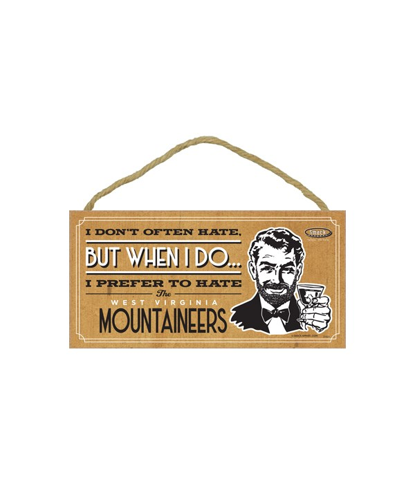 I prefer to hate WV Mountaineers