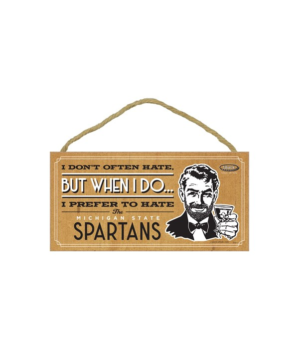 I prefer to hate Michigan Spartans