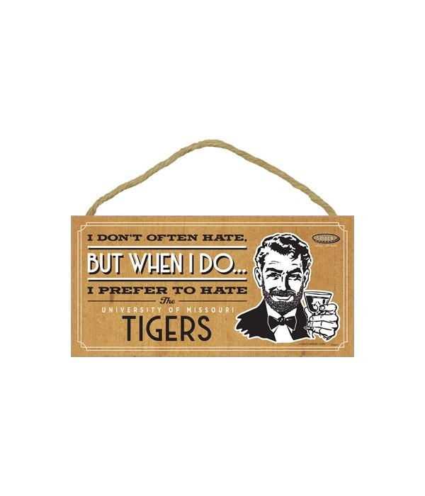 I prefer to hate Missouri Tigers