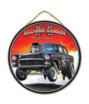 "Bad Ass Gasser black 55 Chevy 10"" sign"