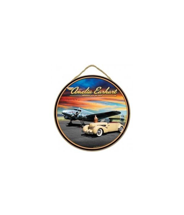 "Amelia Earhart 10"" Round sign"