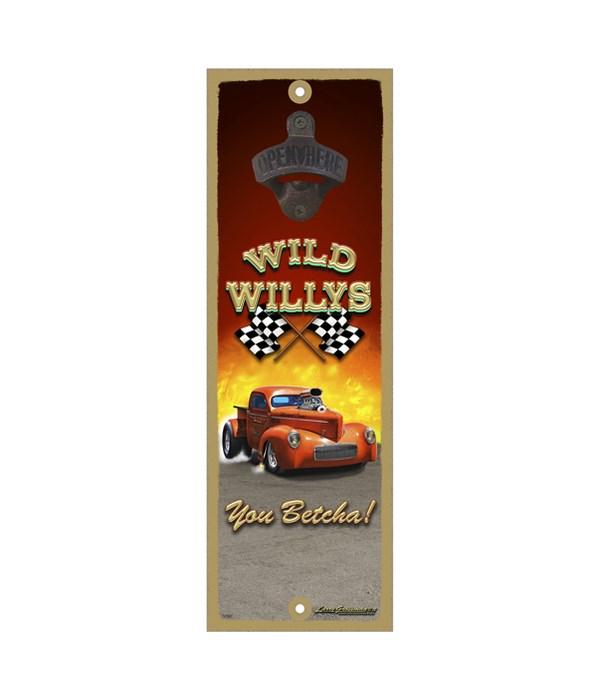 Wild Willys - You Betcha!