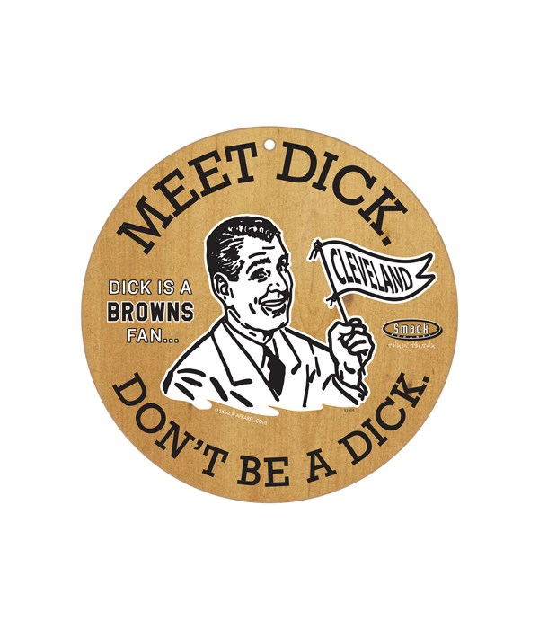 Dick is a (Cleveland) Browns Fan