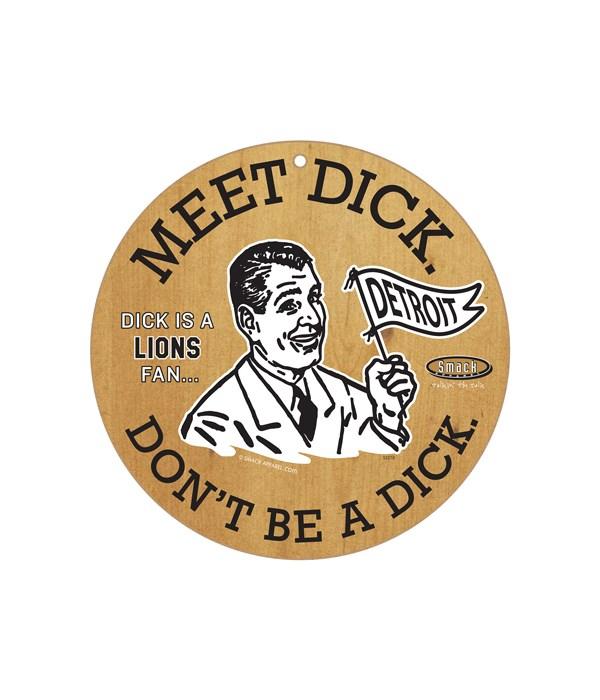 Dick is a (Detroit) Lions Fan