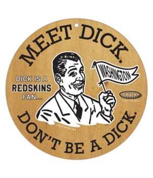 Meet Dick. Dick is a (Washington) Redski