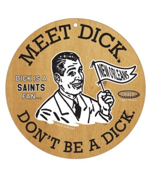 Dick is a (New Orleans) Saints Fan