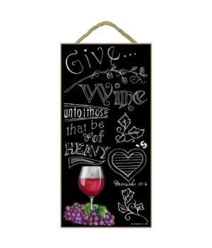 Give wine unto those that be of heavy he